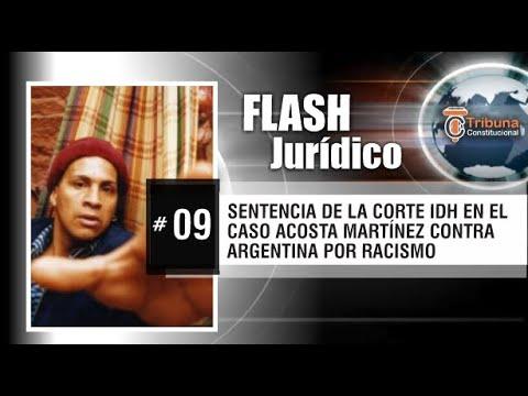 ACOSTA MARTINEZ vs. ARGENTINA: CORTE IDH CONDENA POR PERFILES RACIALES - Flash Jurídico #9