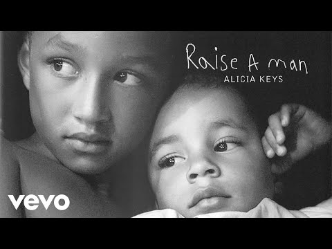 "Alicia Keys – ""Raise A Man"""