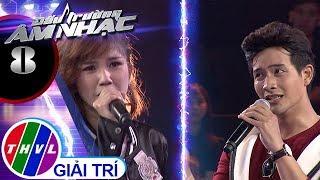 THVL | Đấu trường âm nhạc - Tập 8[2]: Khóc - Trúc Anh, Quang Anh