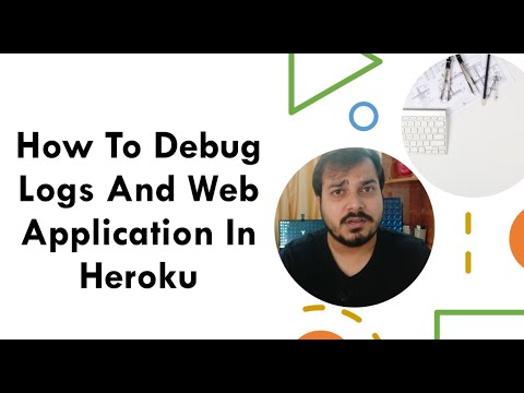 How To Debug Logs And Web Application In Heroku Data Science