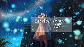 「Nightcore」→Let You Down   NF