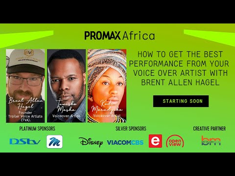Promax Africa Webinar – How to get the best performance from your Voice Over Artist with Brent Allen Hagel
