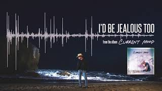 Dustin Lynch - Id Be Jealous Too (Official Audio)