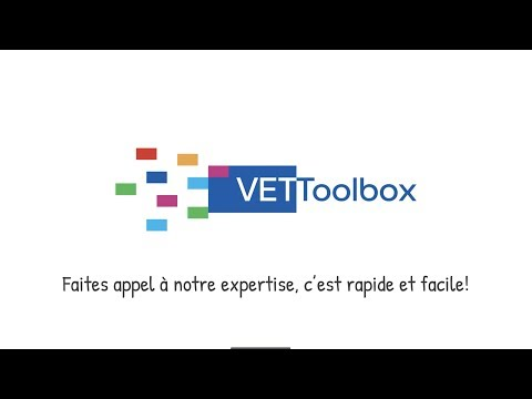 Comment obtenir l'expertise de la VET Toolbox? Regardez notre animation!