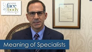 "The Meaning of ""Specialists"" — Clevens Face & Body Specialists – Melbourne, FL"