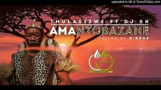Thulasizwe Ft DJ SK   Amantombazane