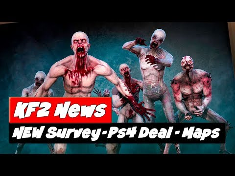 Killing Floor 2 Update | NEW Survey | AMAZING Ps4 Deal