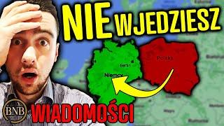 Z ostatniej chwili! Niemcy ZAMYKAJĄ polską GRANICE | WIADOMOŚCI