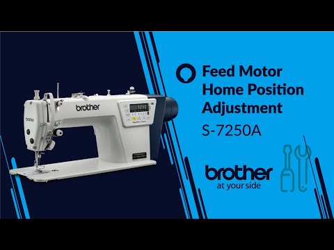 S-7250A Adjusting the feed motor home position