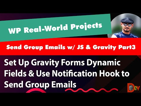 WORDPRESS REAL-WORLD PROJECT - COLLECT EMAILS FROM POSTS & SEND GROUP EMAIL W/ JS & GRAVITY FORMS P3