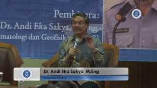 Studium Generale Dr Andi Eka SakyaMEng  Kepala BMKG