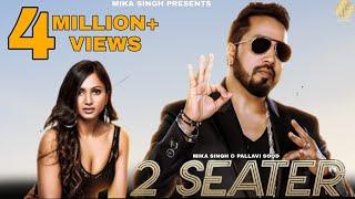 2 Seater | Mika Singh Ft Pallavi Sood | New Punjabi Songs 2021 | Latest Punjabi Songs 2021