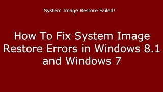 How to Fix System Image Restore Errors in Windows 8.1 and Windows 77 1