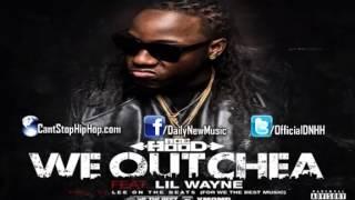Ace Hood - We Outchea (Feat. Lil Wayne) [No Tags]