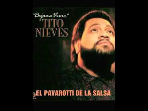 TITO NIEVES (DE MI ENAMORATE) ALBUM:DÉJAME VIVIR - AÑO: 1991
