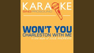 Won't You Charleston with Me (In the Style of Julie Andrews) (Karaoke Instrumental Version)