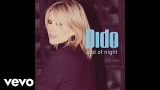 Dido - End of Night (Radio Edit) [Audio]