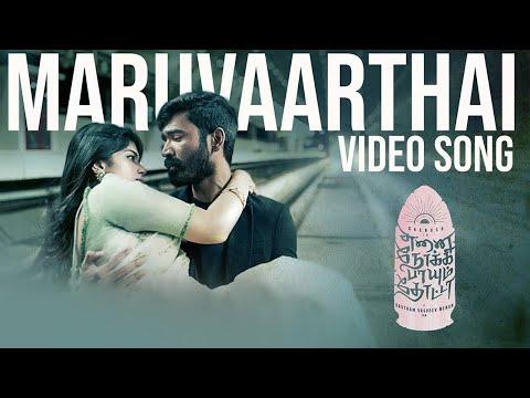 Maruvaarthai - Video Song