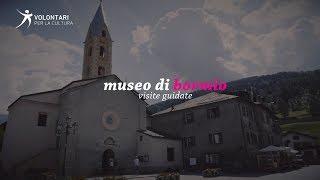 MUSEO DI BORMIO: VISITE GUIDATE