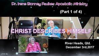 (Part 1 of 4) Christ describes himself
