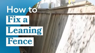 How fix leaning fence