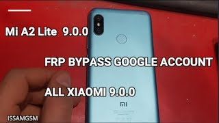 Issam GSM - Xiaomi Mi 9T Remove FRP Android 9 0 Pie Xiaomi