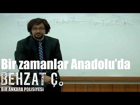 Behzat Ç. - Bir Zamanlar Anadolu'da