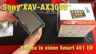 Sony XAV-AX3005 - Einbau in einen Smart 451 ED