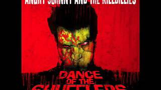 Angry Johnny And The Killbillies-Dance Of The Shufflers Part 1
