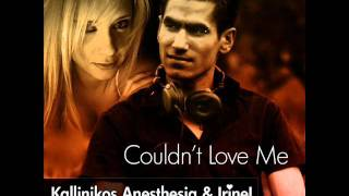 Kallinikos Anesthesia Ft. IrineL - You Couldn't  Love Me (Western Playing & Dj Kapa Love Mix)
