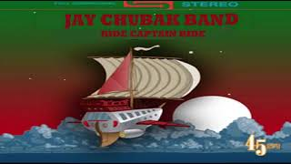 JAY CHUBAK BAND – RIDE CAPTAIN RIDE