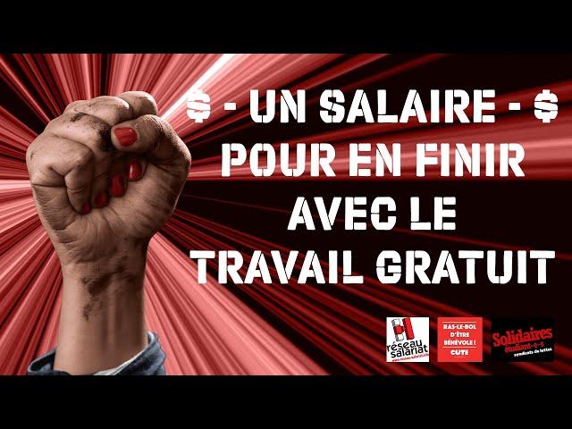 Un Salaire pour en finir avec le Travail Gratuit - Une approche féministe du travail pour un salaire étudiant