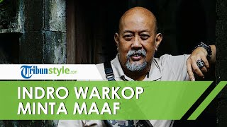 Soal Polemik Warkop DKI, Indro Minta Maaf pada Warkopi jika Dianggap Menghambat Karier Para Personel