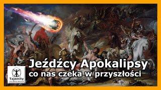 Jeźdźcy Apokalipsy – co nas czeka w przyszłości