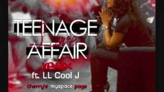 Official Teenage Love Affair remix ( ft. LL Cool J )