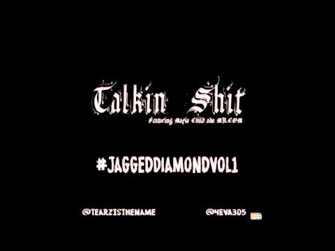 Tearz - Talkin' Sh** ft. Mafia Child #JaggedDiamondVol1