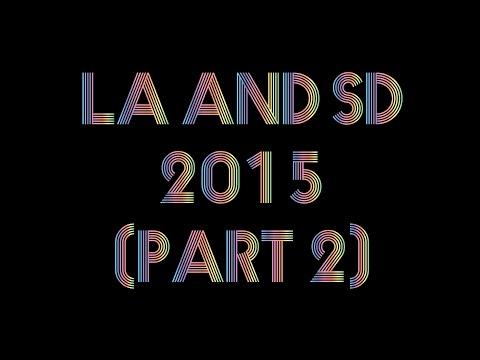 LA & SD Part 2
