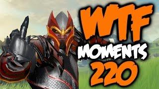 Dota 2 WTF Moments 220