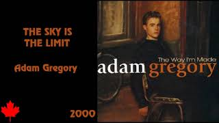 Adam Gregory - The Sky Is The Limit