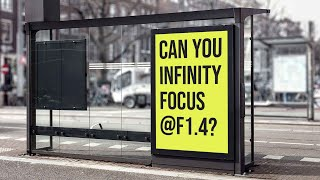 CAN YOU FOCUS TO INFINITY @ F1.4?   What is the lowest Aperture you can go?