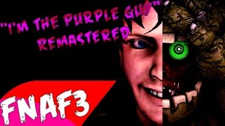 (SFM) 'I'm The Purple Guy' REMASTERED Song Created By: DAGames