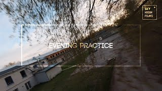 FPV | EVENING PRACTICE | THAT IS WHY YOU NEED TOOLS
