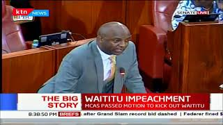 Waititu Impeachment, senate proceedings | The Big Story | Part 2