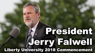Commencement 2018 - President Jerry Falwell