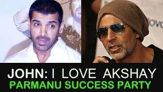 John Abraham : मुझे Akshay Kumar पसंद है | Parmanu: The Story of Pokhran Success Party