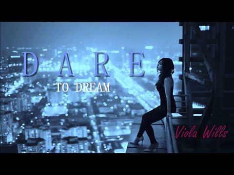 Viola Wills -  Dare to Dream [Remixes]