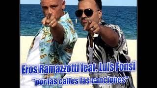 Eros Ramazzotti feat. Luis Fonsi - por las calles las canciones (DJ Cry Remix  & Real Sharky Mashup)