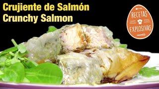 Crujiente de Salmón - Muy fácil y rápida - Recetas Explosivas