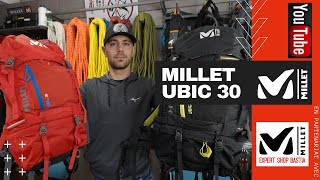 """LE """"MILLET UBIC 30"""" NOTRE SAC A DOS MULTI-ACTIVITE POUR LA MONTAGNE"""