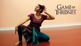 Game of Thrones Theme - Indian Classical DANCE ( Mahesh Raghvan Version) by Sarah Trivedi
